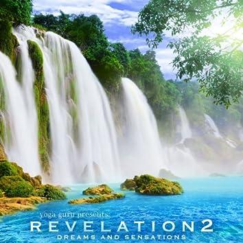 Revelation 2 - Dreams and Sensations