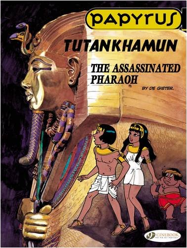 Papyrus - tome 3 Tutankhamun The assassinated pharaoh (03)