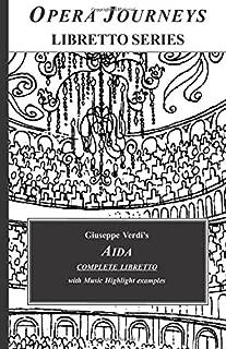 Aida (Opera Journeys Libretto Series)