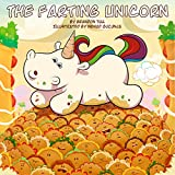 The Farting Unicorn: A Sparkle Farts/Sparkle Toots Book
