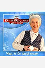 Escape Clause, The: What to Do About Frost? (Santa Clause 3) Paperback