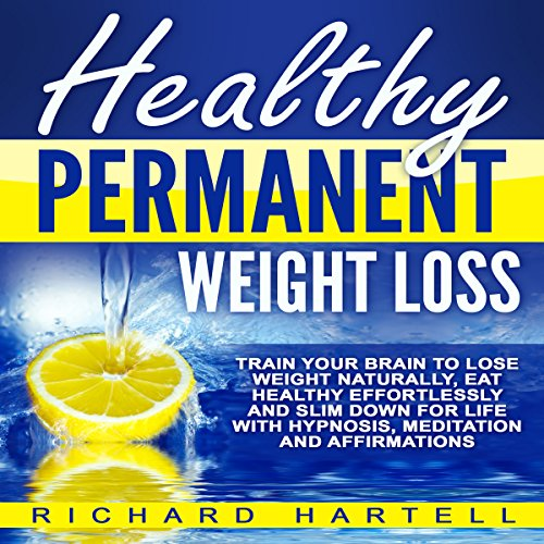 Healthy Permanent Weight Loss cover art