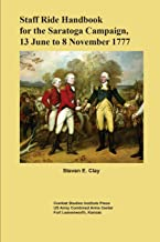 Staff Ride Handbook for the Saratoga Campaign, 13 June to 8 November 1777