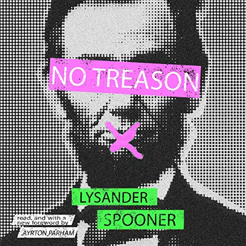 No Treason: The Anarchist Classic with a New Introduction audiobook cover art