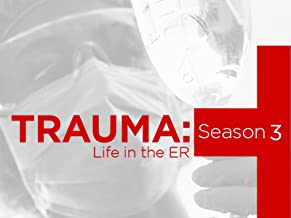 Trauma Life in the ER Season 3