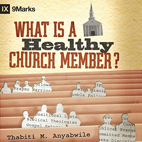 What Is a Healthy Church Member cover art