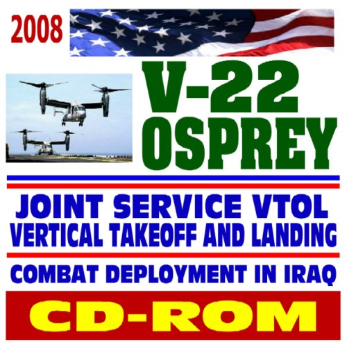 2008 V-22 Osprey Joint Service Vertical Take-off and Landing (VTOL) Aircraft, MV-22