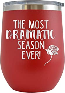 The Most Dramatic Season Ever - Engraved 12 oz Stemless Wine Tumbler Cup Glass Etched - Funny Birthday Gift Ideas for him her tv show the bachelor tv series (Red - 12 oz)