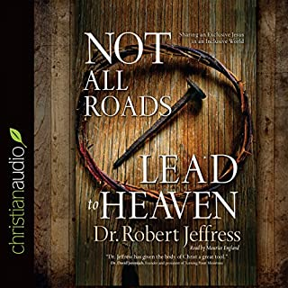 Not All Roads Lead to Heaven cover art
