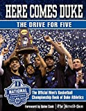 Here Comes Duke: The Drive for Five: The Official Men's Basketball Championship Book of Duke Athletics (English Edition)