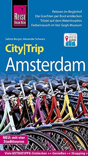 Preisvergleich Produktbild Reise Know-How CityTrip Amsterdam: Reiseführer mit Stadtplan,  4 Stadttouren und kostenloser Web-App