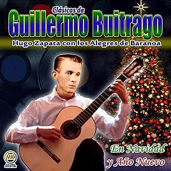 Clásicos de Guillermo Buitrago, en navidad y año nuevo