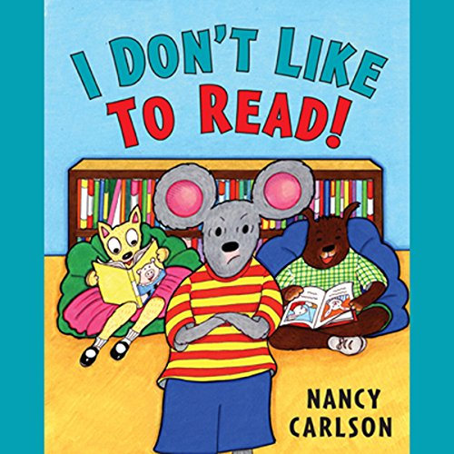I Don't Like to Read! cover art
