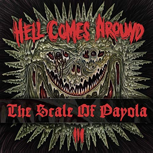 The Scale Of Payola feat. Hell Comes Around
