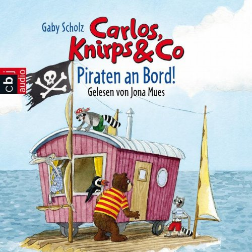 Piraten an Bord! (Carlos, Knirps & Co 4) audiobook cover art