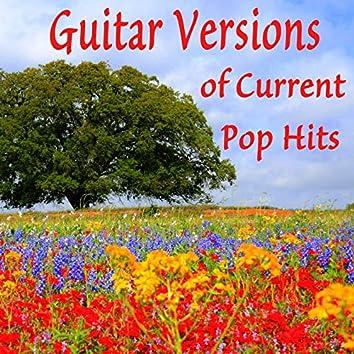 Guitar Versions of Current Pop Hits