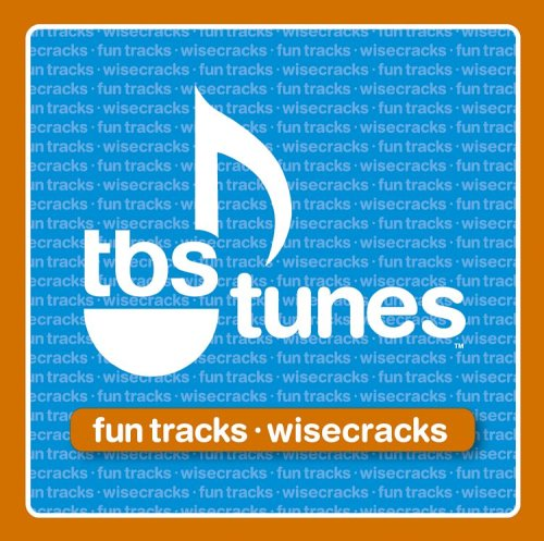 Tbs Tunes:Fun Tracks & Wisecra