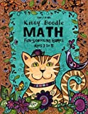 Kitty Doodle Math - Fun-Schooling - Ages 3 to 5 (Kitty Doodle Homeschooling, Band 1)