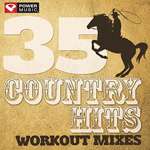 35 Country Hits - Workout Mixes (Unmixed Workout Music Ideal for Gym, Jogging, Running, Cycling, Cardio and Fitness)