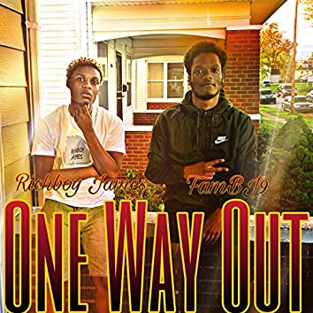 One Way Out