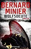 Image of Wolfsbeute: Psychothriller (Ein Commandant Martin Servaz-Thriller, Band 3)