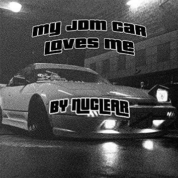 MY JDM CAR LOVES ME