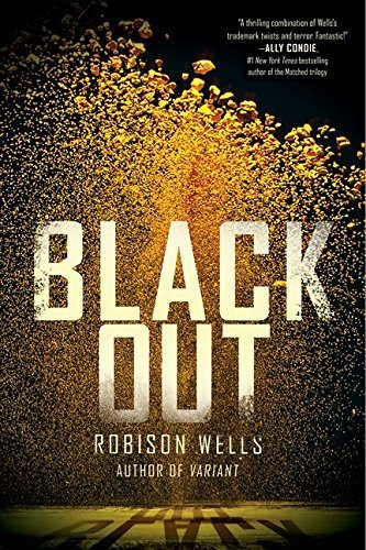 By Robison Wells - Blackout (Reprint) (2014-09-10) [Paperback]