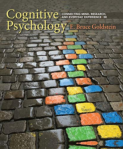 Bundle: Cognitive Psychology: Connecting Mind, Research, and Everyday Experience, 5th + COGLAB 5, 1 term (6 months) Prin