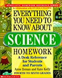 Everything You Need to Know About Science Homework (Everything You Need to Know about (Pb))