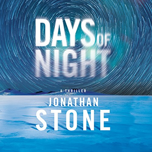 Days of Night                   By:                                                                                                                                 Jonathan Stone                               Narrated by:                                                                                                                                 Christopher Lane                      Length: 9 hrs and 41 mins     66 ratings     Overall 3.7