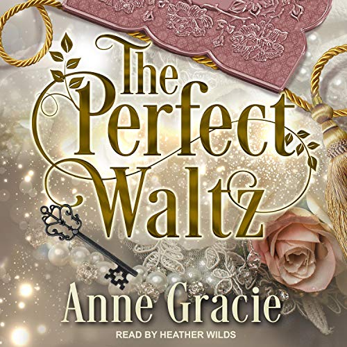 The Perfect Waltz Audiobook By Anne Gracie cover art