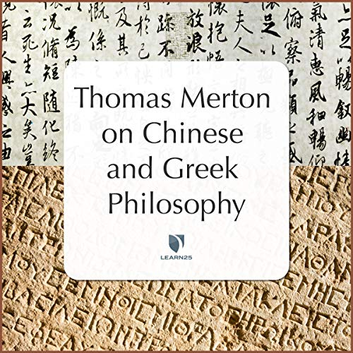 Thomas Merton on Chinese & Greek Philosophy Audiobook By Thomas Merton cover art