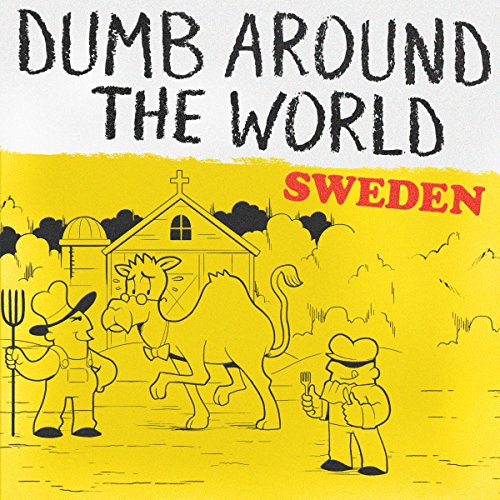 Dumb Around the World: Sweden cover art