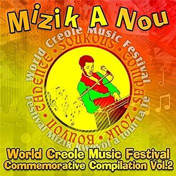 Mizik a Nou: World Creole Music Festival Commemorative Compilation, Vol. 2