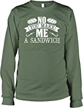 NOFO Clothing Co No, You Make Me a Sandwich Men's Long Sleeve Shirt