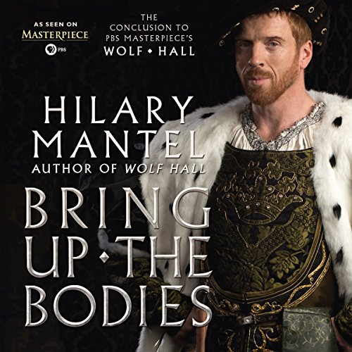 Bring Up the Bodies audiobook cover art