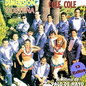 Cole Cole a Ritmo de Palo de Mayo