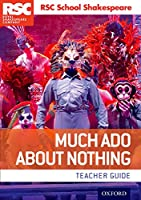 RSC School Shakespeare Much Ado About Nothing