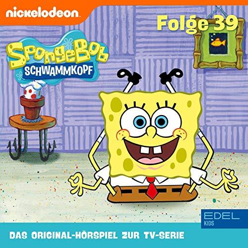 SpongeBob Schwammkopf 39. Das Original-Hörspiel zur TV-Serie Titelbild