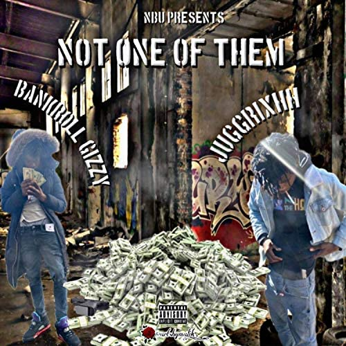 Bankroll Gizzy feat. JuggRixhh