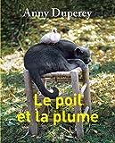 Le Poil et la Plume (Romans français (H.C.)) - Format Kindle - 9782021037500 - 7,99 €