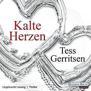 Kalte Herzen                   Autor:                                                                                                                                 Tess Gerritsen                               Sprecher:                                                                                                                                 Michael Hansonis                      Spieldauer: 14 Std. und 22 Min.     1.099 Bewertungen     Gesamt 4,3