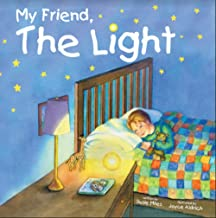 My Friend, the Light (My Friend, The... Book 1) (English Edition)