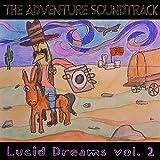 Lucid Dreams, Vol. 2