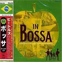 Beatles in Bossa by Beatles in Bossa (2006-06-21)