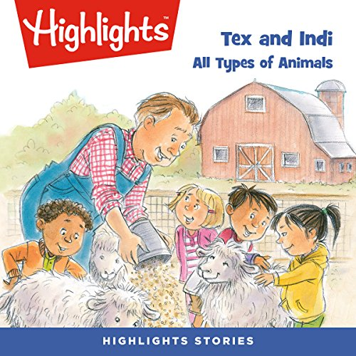 Tex and Indi: All Types of Animals audiobook cover art