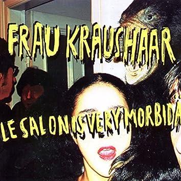 Le Salon Is Very Morbidä
