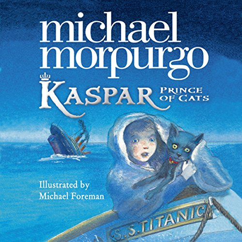 Kaspar     Prince of Cats              By:                                                                                                                                 Michael Morpurgo                               Narrated by:                                                                                                                                 Paul Chequer                      Length: 2 hrs and 30 mins     5 ratings     Overall 5.0
