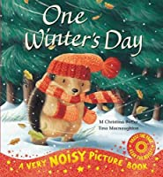 One Winter's Day Noisy Picture Book (Little Hedgehog)