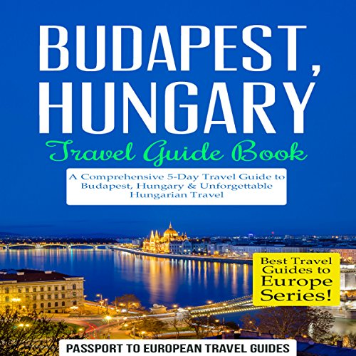 Budapest, Hungary: Travel Guide Book cover art